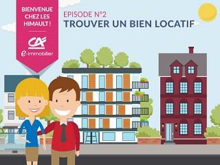 Bienvenue chez les Himault. Episode 2 : Trouver un bien locatif