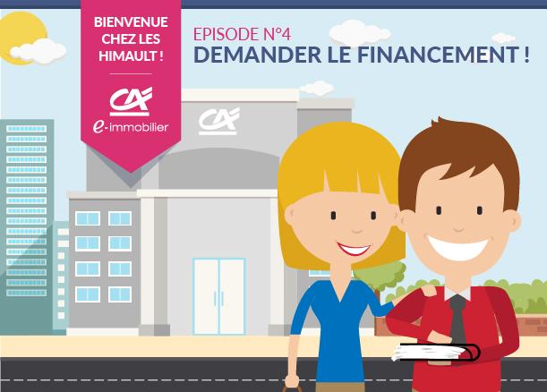 Bienvenue chez les Himault. Episode 4 : Demander le financement