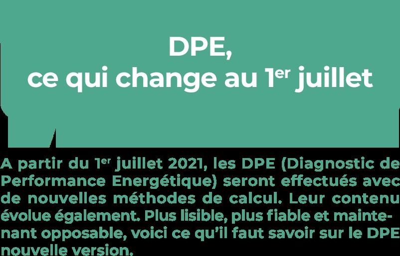 Le DPE change au 1er juillet 2021